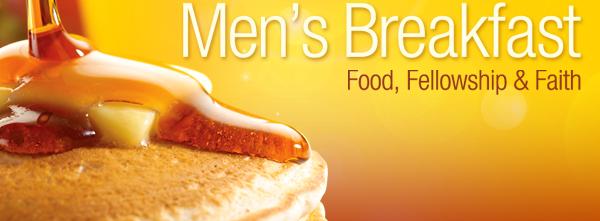 Men's Breakfast, food, fellowship, and faith