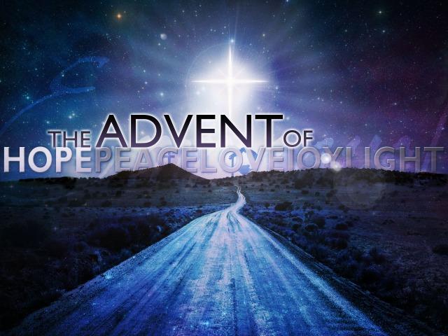 Advent, hope...
