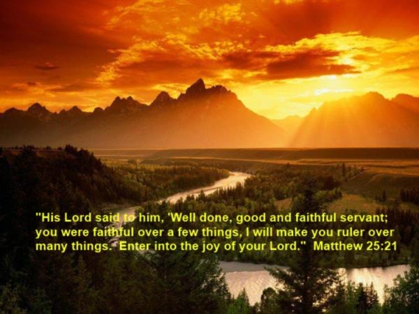 Well done, good and faithful servant
