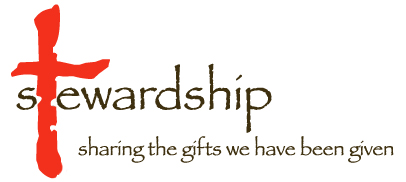 Stewardship, sharing the gifts we have been given